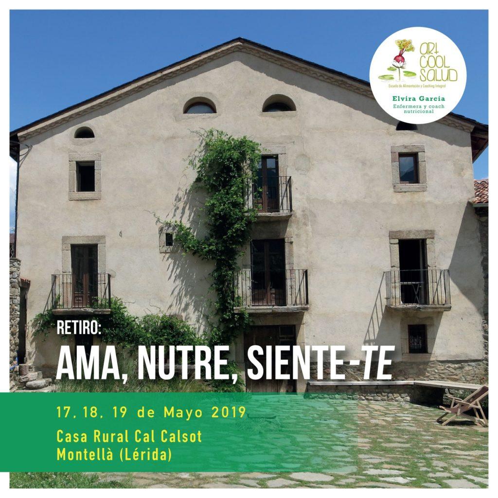 RETIRO AMA, NUTRE Y SIENTE-TE  (SEGUNDA EDICIÓN)