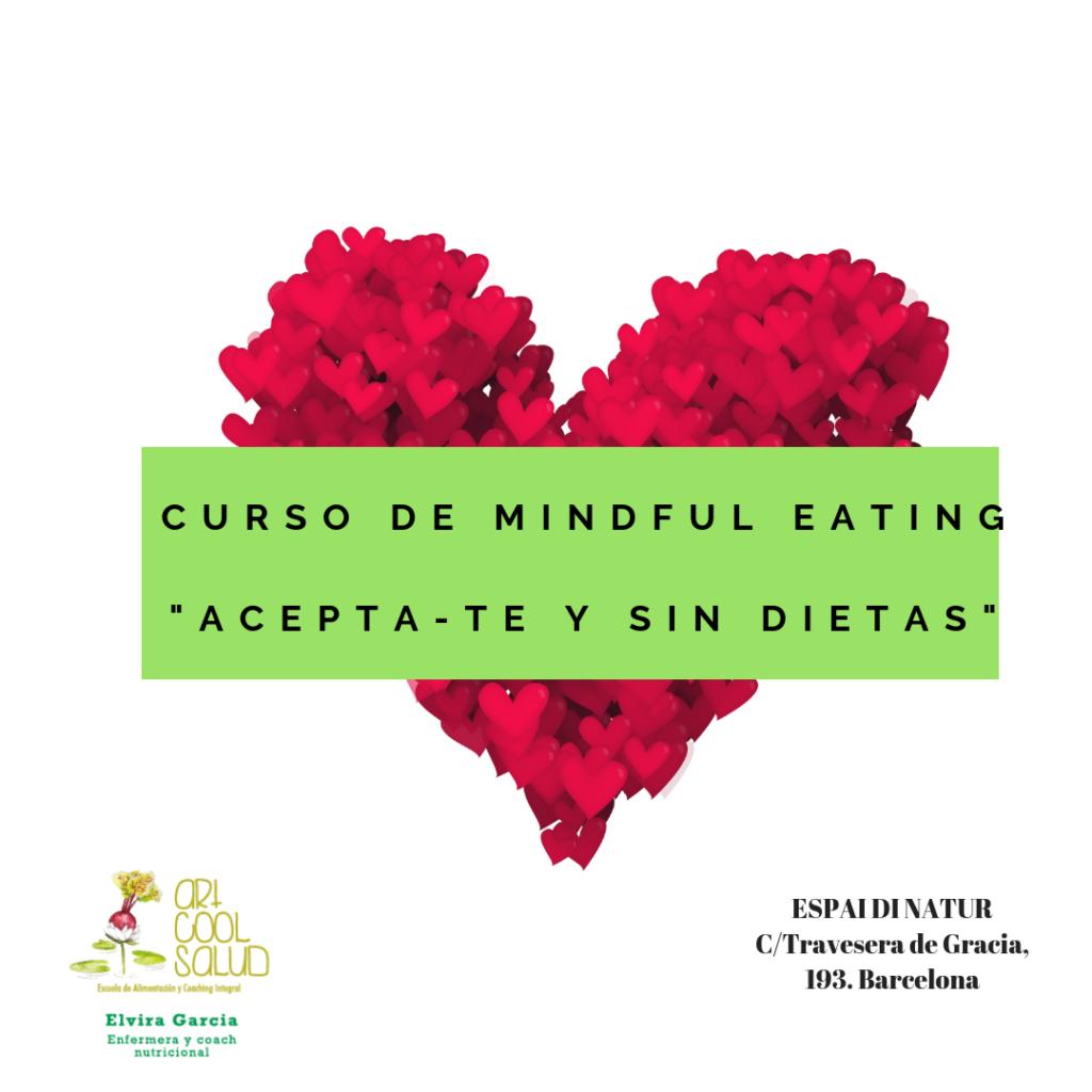 """CURSO """"ACEPTA-TE Y SIN DIETAS"""": MINDFUL EATING"""